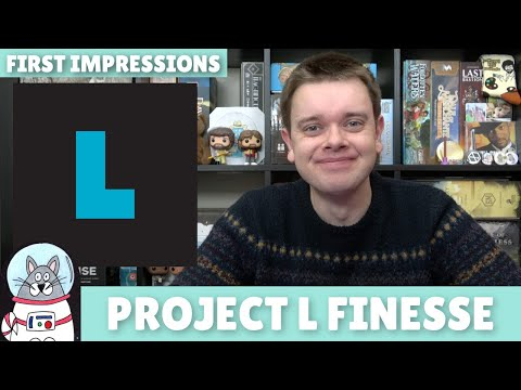 Project L: Finesse | First Impressions | slickerdrips