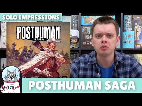 Posthuman Saga | Solo Impressions | slickerdrips