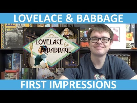 Lovelace & Babbage - First Impressions - slickerdrips