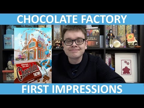 Chocolate Factory - First Impressions - slickerdrips