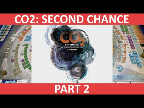 CO2: Second Chance   Solo Playthrough [Part 2]   slickerdrips