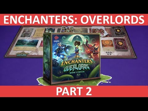 Enchanters: Overlords | Playthrough [Part 2] | slickerdrips