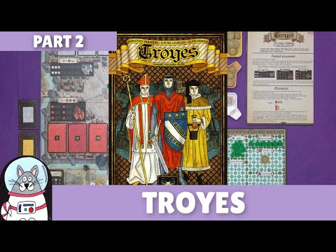 Troyes | Solo Playthrough [Part 2] | slickerdrips