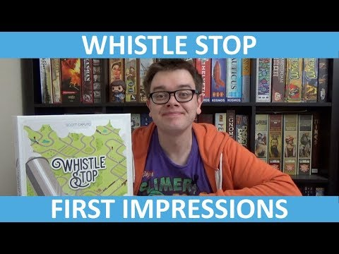 Whistle Stop - First Impressions