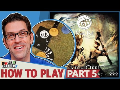 Guild Ball - How To Play (Part 5) - Kicking