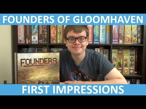 Founders of Gloomhaven - First Impressions