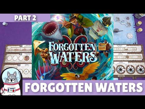 Forgotten Waters | Playthrough [Part 2] | slickerdrips