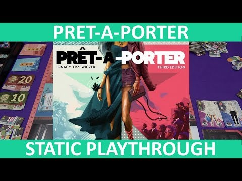 Prêt-à-Porter (Third Edition) | Playthrough (Static Camera) | slickerdrips