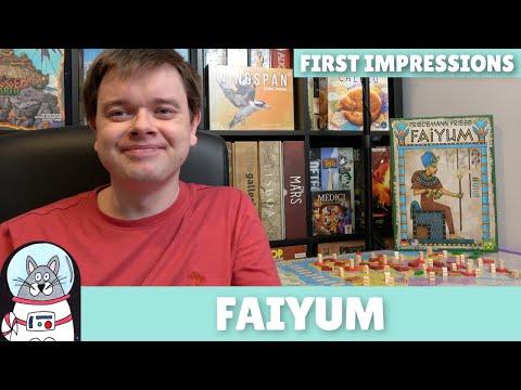 Faiyum | First Impressions