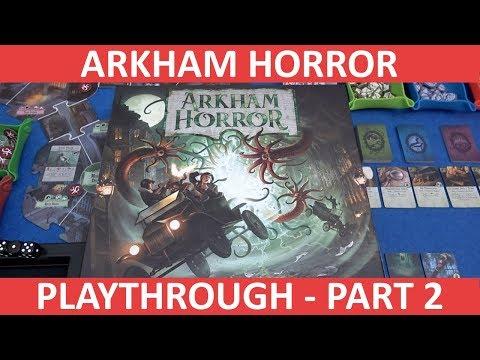 Arkham Horror Third Edition - Playthrough [Part 2] - slickerdrips