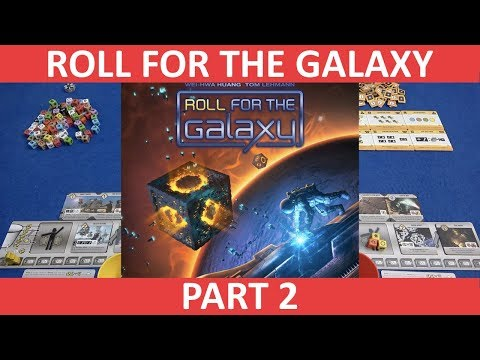 Roll For The Galaxy (+Ambition)   Playthrough [Part 2]   slickerdrips