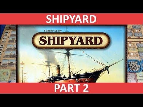 Shipyard - Playthrough [Part 2] - slickerdrips