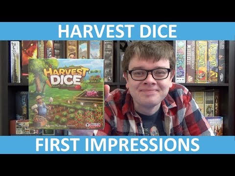 Harvest Dice - First Impressions - slickerdrips