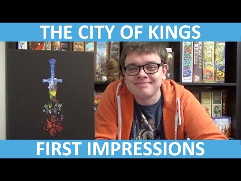 The City of Kings - First Impressions - slickerdrips