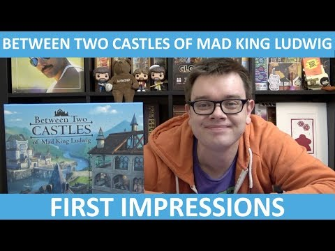 Between Two Castles of Mad King Ludwig - First Impressions - slickerdrips