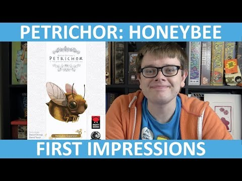 Petrichor: Honeybee Expansion - First Impressions - slickerdrips