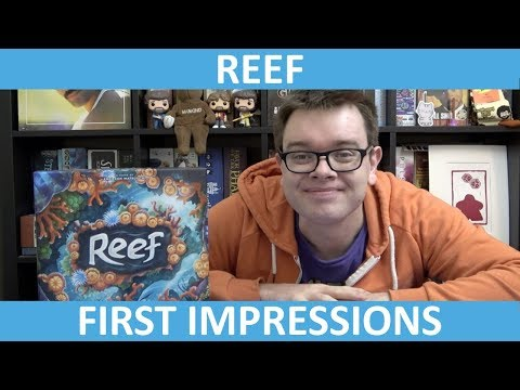 Reef - First Impressions - slickerdrips