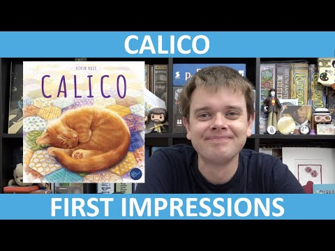 Calico | First Impressions | slickerdrips