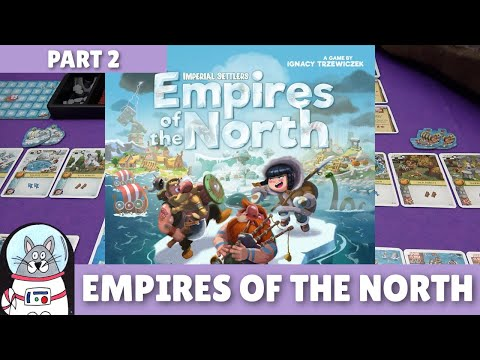 Empires of the North | Playthrough [Part 2] | slickerdrips
