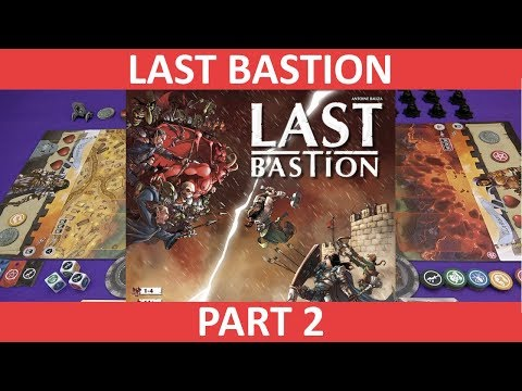 Last Bastion | Playthrough [Part 2] | slickerdrips
