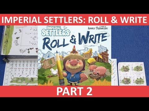 Imperial Settlers: Roll & Write | Playthrough [Part 2] | slickerdrips