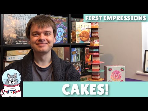 Cakes!   First Impressions