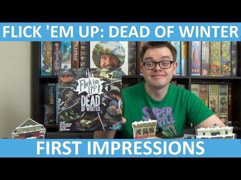 Flick 'em Up: Dead of Winter - First Impressions