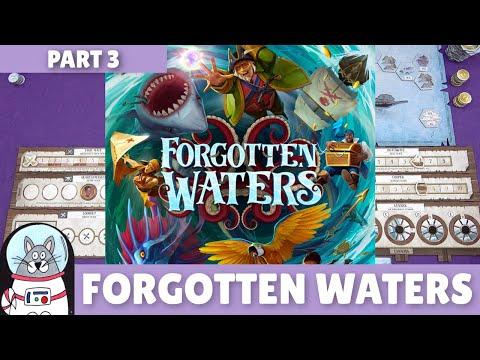 Forgotten Waters | Playthrough [Part 3] | slickerdrips