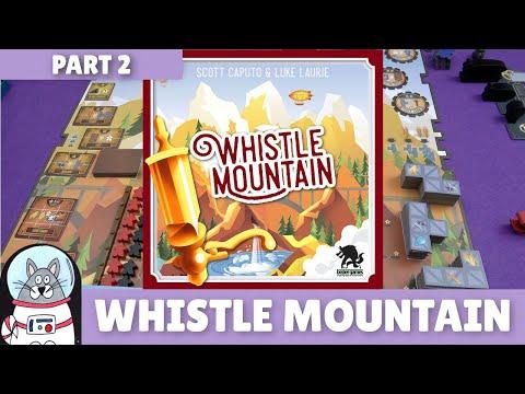 Whistle Mountain   Playthrough [Part 2]   slickerdrips