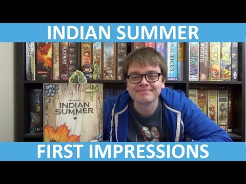 Indian Summer - First Impressions