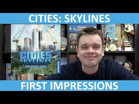Cities: Skylines – The Board Game | First Impressions | slickerdrips