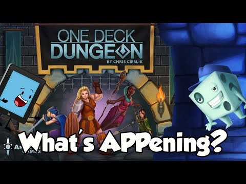 What's APPening - One Deck Dungeon Part 2