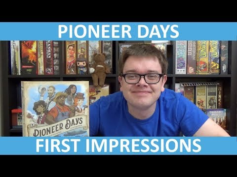 Pioneer Days - First Impressions - slickerdrips