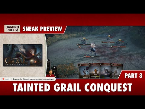 Tainted Grail Conquest Sneak Preview - Part 3