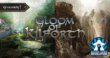 Gloom of Kilforth Giveaway by Board Game Revolution!