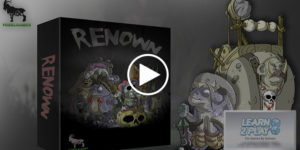 Renown the Game – Kickstarter overview!