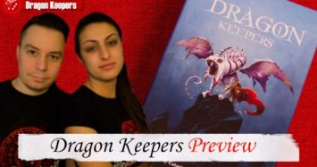 Dragon Keepers Preview!