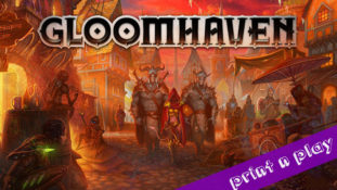 Gloomhaven's 1st Scenario Print n Play