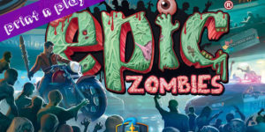 Tiny Epic Zombies Print n Play