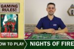 Nights of Fire – How to play
