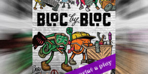 BLOC by BLOC: 1st Edition Print n Play