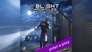 Blight Chronicles: Agent Decker – Print n Play