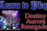 Destiny Aurora Renegades