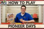 Pioneer Days – How to Play