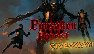 Forsaken Forest – Kickstarter Overview Giveaway!