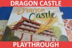 Dragon Castle Playthrough