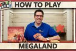 Megaland – How To Play
