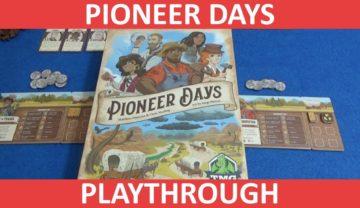 Pioneer Days Playthrough