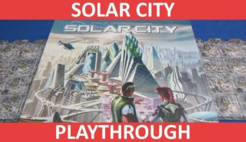 Solar City Playthrough