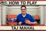 Taj Mahal – How To Play